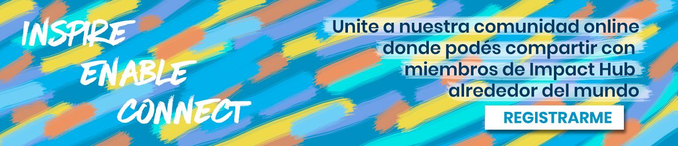 Da click para registrarte y usar Community App para poder compartir con miembros de Impact Hub alrededor del mundo